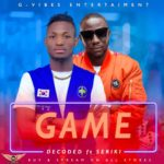 Decoded – Ft. Seriki – Game