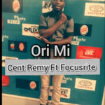 Cent Remy Ft Focusrite ~ Ori Mi (Cover ) Prod By Dcons