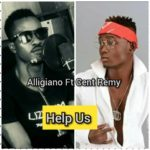 Alligiano Ft Cent Remy – Help Us