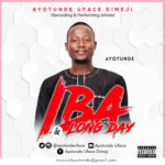 [Music] Ayotunde – Iba + Long Day