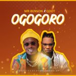 [Music] Mr Benson Ft. QDot – Ogogoro