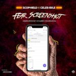 [Music] Scophield Ft. Celeb ibile – Fear Screenshot