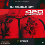 [FreeBeat] Dj Double Kay – 420Beat Ft Snowz Beat