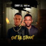 [Music] Emmy Lil Ft Timmy Dee – Out Tha street