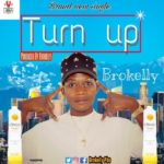 [Music] Brokelly – Turn Up