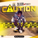 [Music] Oil Bloor Ft Feranmi – Caution