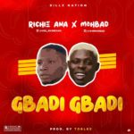 [Music] Richie Ana ft. Mohbad – Gbadi Gbadi