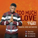 PREMIER: Emmy Praise – Too Much Love