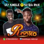 DJ Smile Ft Surra Boi – Rosko