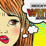 Midenyc – WHY