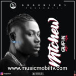 [Music] Mr Gbafun – Mtchew