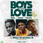 MIXTATPE: World Exceptional DJ – Boys With Love (Mix) f. Rema, Joeboy, Fireboy
