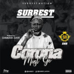 FAST DOWNLOAD: Surrest – Corona Must Go