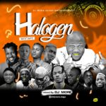 MIXTAPE: Dj More Alaga – 2Wayz Halogen Mixtape