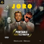 FAST DOWNLOAD: Portable – Joro Ft. Fizzy Mayur
