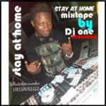 MIXTATPE: DJ One Thousand – Stay At Home Mixtape 08137692552
