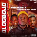 HOT SONG: Musicmobiltv Ft Wharspy Jay X Li2 Doctor – Ologbojo