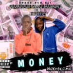 MUSIC: Omo Mummy X T Mizzy – Money (Mixed By.CMS)