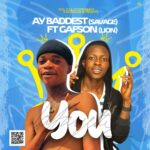 FAST DOWNLOAD: AY Baddest Ft Gafson – You (Mixed By Kazeone)