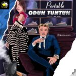 FAST DOWNLOAD: Portable – Odun Tun Tun (New Year)