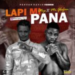 FAST DOWNLOAD: Dtop Ft. Mr Gbafun – Lapi Mi Pana