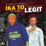 HOT SONG: Dj Sonex Ft Dtop – Ika Yato Sika Remix