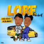 FREEBEAT: Dj Cash Money Ft SlimFit – Lobe FREEBEAT