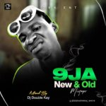 MIX: DJ Double Kay – 9ja New & Old Mix