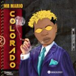 Mr Mario – Colorado Refix (DJ Tansho)