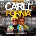 Mr Benson Ft Portable – Callifonia