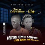 Glorious Omo Mummy Ft D Top Omo Panya – Awon Omo Mopol Free Jingle For All DJs