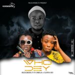 Musicmobiltv Ft One9ja X Surra boi – Who Dey