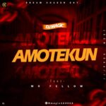 Dj Magic Ft Mr Fellow – Amotekun