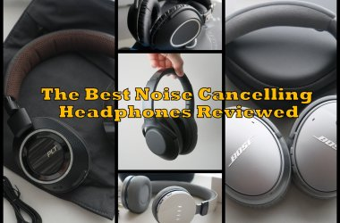 Best ANC Headphones Reviewed