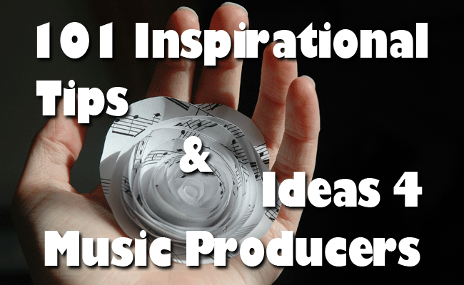 inspirational music production tips