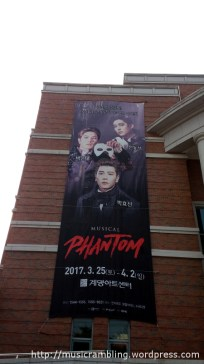 Banner of Musical PHANTOM outside Kemyung Art Center.