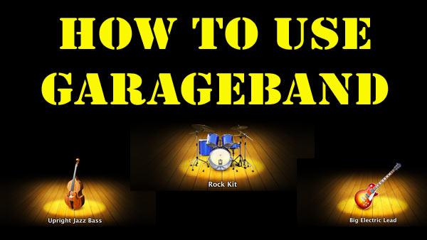 GarageBand-Tutorial-How-To-Use-GarageBand
