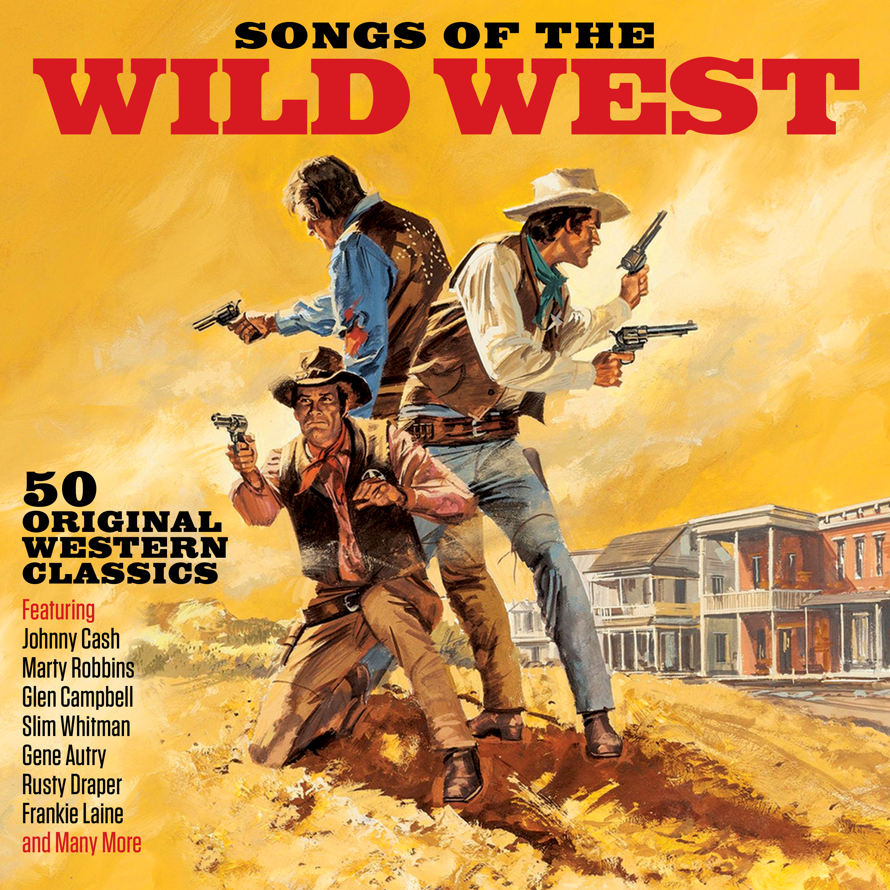 Songs Of The Wild West 50 Original Western Classics