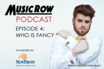 MusicRow Podcast Episode 4: Who Is Fancy