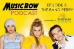MusicRow Podcast Episode 3: The Band Perry