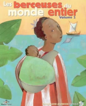 Les Plus Belles Berceuses Du Monde : belles, berceuses, monde, Berceuses, Monde, Entier, Volume, COLLECTIF, Laflutedepan.com