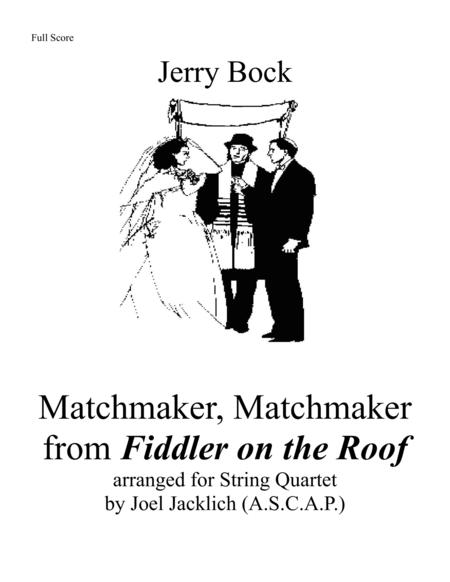 Matchmaker From Fiddler On The Roof For String Quartet