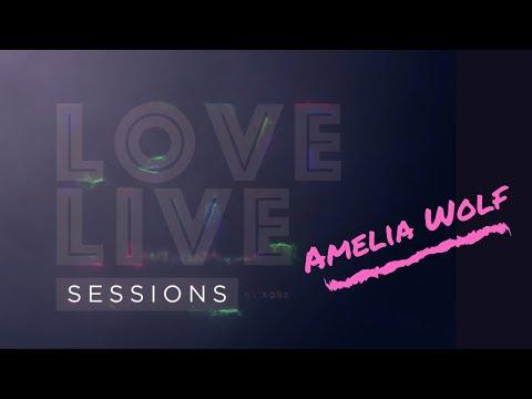 Love Live Sessions – Amelia Wolf – Carta al corazón