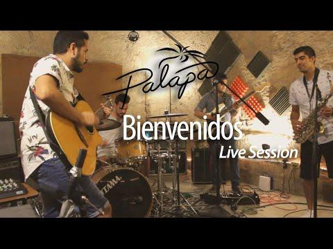 Palapa – Bienvenidos (Live session)