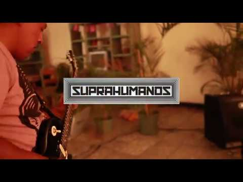 Suprahumanos – Be Scared (Live Session)