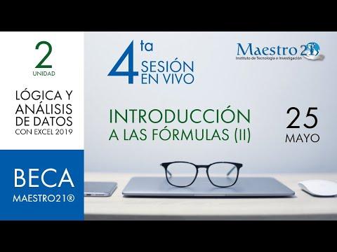4ta Sesión en Vivo:   Introducción a las Fórmulas (II)