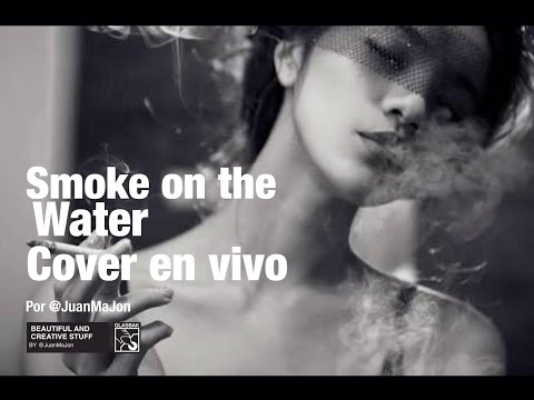 Smoke on the water (Cover en vivo)