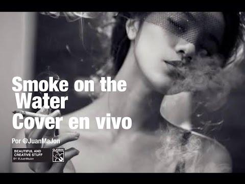 Smoke on the water (Cover en vivo)