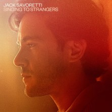 Jack Savoretti Cover Singing to Strangers