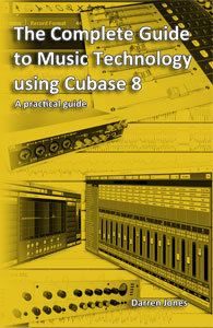 The Complete Guide to Music Technology
